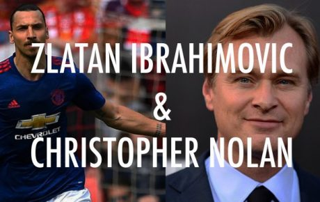 What do Zlatan Ibrahimovic & Christopher Nolan Have in Common?